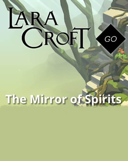 Lara Croft GO: The Mirror of Spirits for Mac poster